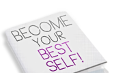 become your best self!